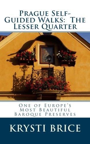 Prague Self-Guided Walks:  The Lesser Quarter ebook