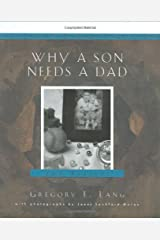 Why a Son Needs a Dad: 100 Reasons Hardcover