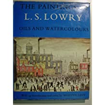 Paintings of L.S.Lowry: Oils and Watercolours