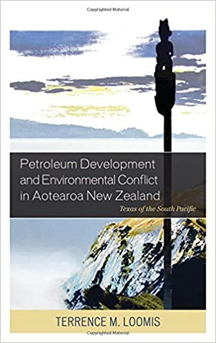 Petroleum development and environmental conflict in aotearoa new petroleum development and environmental conflict in aotearoa new zealand texas of the south pacific fandeluxe Gallery