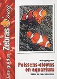 Les Poissons-Clowns en aquarium: Soins et reproduction