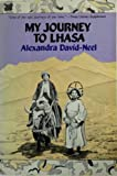 My Journey to Lhasa, David-Neel, Alexandra, 0807059013