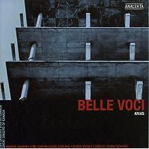 Belle Voci, Arias: Great Singers of Canada- Les grandes voix du Canada