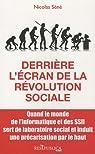Derrière l'écran de la révolution sociale par Séné
