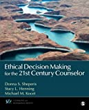 img - for Ethical Decision Making for the 21st Century Counselor (Counseling and Professional Identity) book / textbook / text book