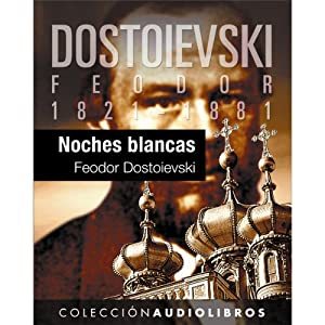 Noches blancas [White Nights] Audiobook