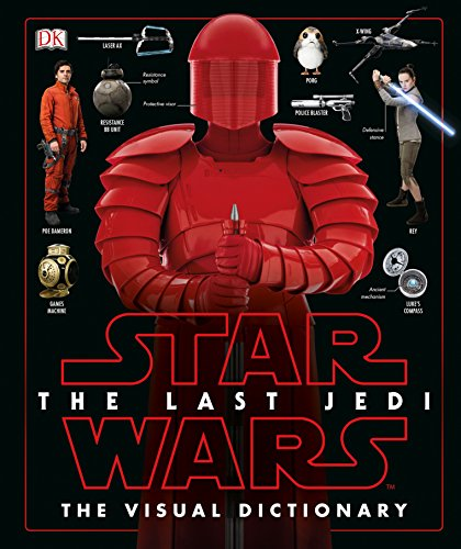Book cover from Star Wars The Last Jedi  The Visual Dictionaryby Pablo Hidalgo