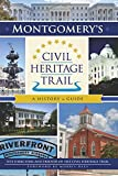 Montgomery s Civil Heritage Trail: A History & Guide (Landmarks)