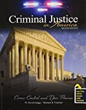 Criminal Justice in America : Crime Control and Due Process, Griggs, W. David and Freeman, Michael Bruce, 1465239995