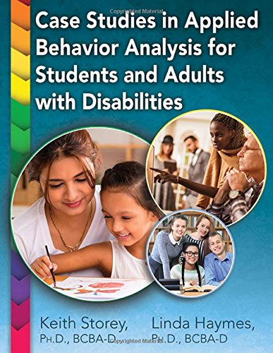 Case Studies in Applied Behavior Analysis for Students and Adults With - Linda Storey