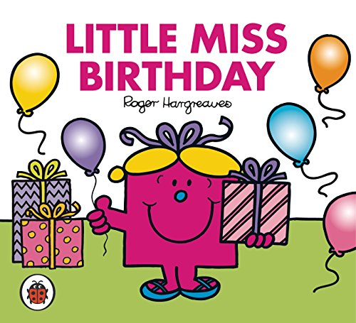 Mr Men and Little Miss: Little Miss Birthday Roger Hargreaves
