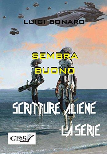 Sembra buono (SCRITTURE ALIENE LA SERIE) (Italian Edition)