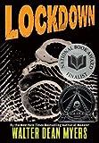 Lockdown, Walter Dean Myers, 0061214817