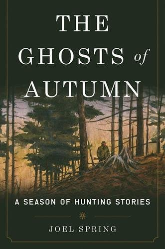 The Ghosts of Autumn: A Season of Hunting Stories - Paleolithic Bulls