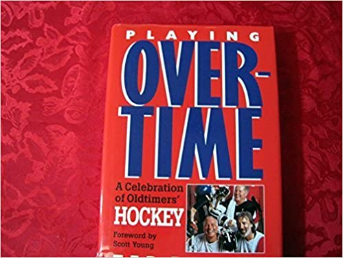 Book Playing Overtime a Celebration of Oldtim