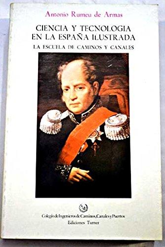 Descargar Libro Ciencia Y Tecnologia En La España Ilustrada A. Rumeu De Armas