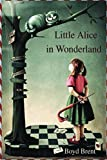 Little Alice in Wonderland: an original short story for children 6+