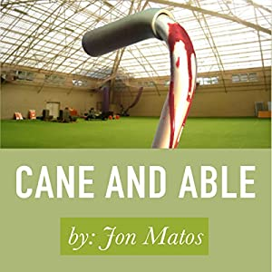 Cane and Able Audiobook