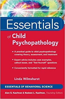 Book Essentials of Child Psychopathology by Linda Wilmshurst (2005-04-08)