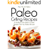 Pass Me The Paleo's Paleo Grilling Recipes: 25 Seafood, Pork, Beef and Chicken Recipes that your Family will Love! (Diet, Cookbook. Beginners, Athlete, ... free, low carb, low carbohydrate Book 4)