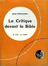 La Critique devant la Bible par Jean Steinmann