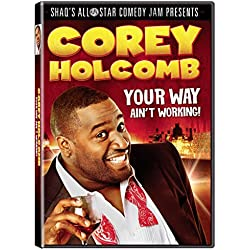 Corey Holcomb: Your Way Ain't Working [DVD + Digital]