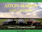img - for Aston Martin and Lagonda: V8 Models from 1970 : A Collectors Guide by Paul Chudecki (1990-05-02) book / textbook / text book