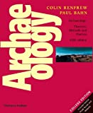 Archaeology, Colin Renfrew and Paul Bahn, 0500287139