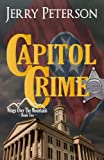 Capitol Crime, Jerry Peterson, 149593036X