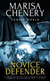 Novice Defender (Zombie World Book 2)