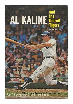 Al Kaline and the Detroit Tigers
