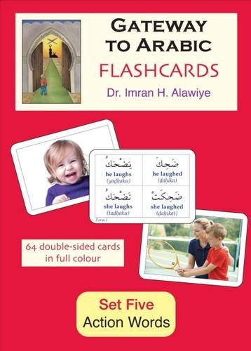 Gateway to Arabic Flashcards Set Five: Action Words: Set Five: Action Words (Arabic and English Edition)