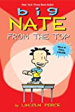Big Nate: From the Top (AMP! Comics for Kids)