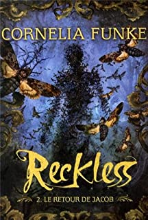Reckless [2 ] : Le retour de Jacob, Funke, Cornelia