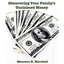 Discovering Your Family's Unclaimed Money