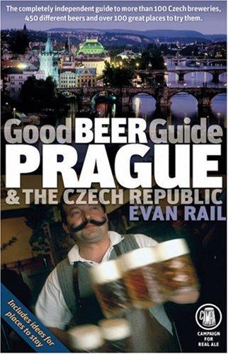 (Good Beer Guide Prague & the Czech Republic)