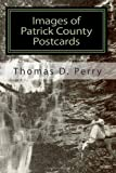 Images of Patrick County, Thoams D. Perry, 1440408858
