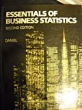 Essentials of Business Statistics, Daniel, Wayne W., 0395356504