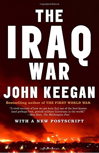 The Iraq War: The Military Offensive, from Victory in 21 Days to the Insurgent Aftermath