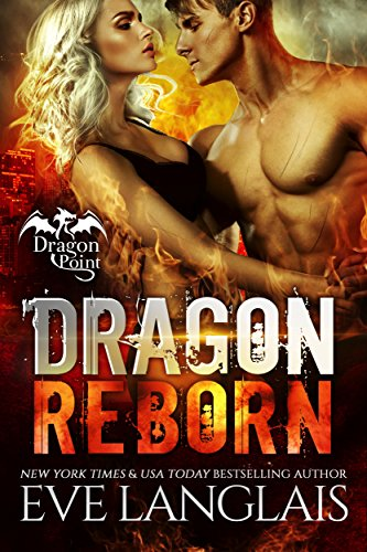 Dragon Reborn (Dragon Point Book 5) by [Langlais, Eve]
