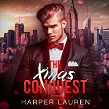 The Xmas Conquest: The Wild West Billionaire, Book 1 Audiobook by Harper Lauren Narrated by Marie Smith