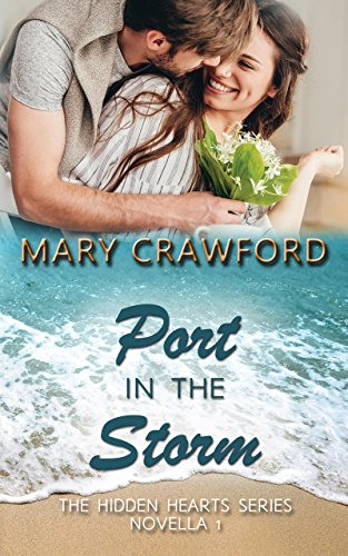 Port in the Storm (A Hidden Hearts Novella Book 1)