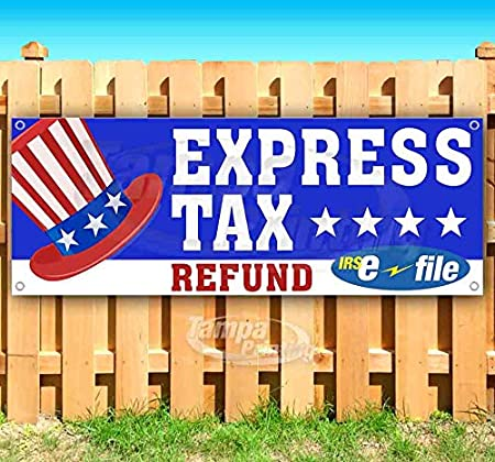 Store New Advertising Express Tax Refund Efile 13 oz Heavy Duty Vinyl Banner Sign with Metal Grommets Many Sizes Available Flag,