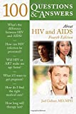 Whether you're a newly diagnosed patient or a friend or relative of someone suffering from HIV or AIDS, this book can help. Offering both doctor and patient perspectives, 100 Questions & Answers About HIV and AIDS, Fourth Edition provides authori...