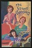The Sisters Rosensweig, Wendy Wasserstein, 0151826927