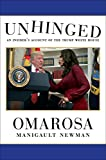 #1: Unhinged: An Insider's Account of the Trump White House