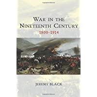 War in the 19th Century (WCTA - War and Conflict Through the Ages)
