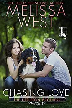 Chasing Love (The Littleton Brothers) by [West, Melissa]