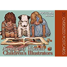 American Women Childrens Illustrators Postcard Book: 30 Oversized Postcards
