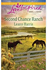 Second Chance Ranch (Love Inspired: Home on the Ranch) Kindle Edition